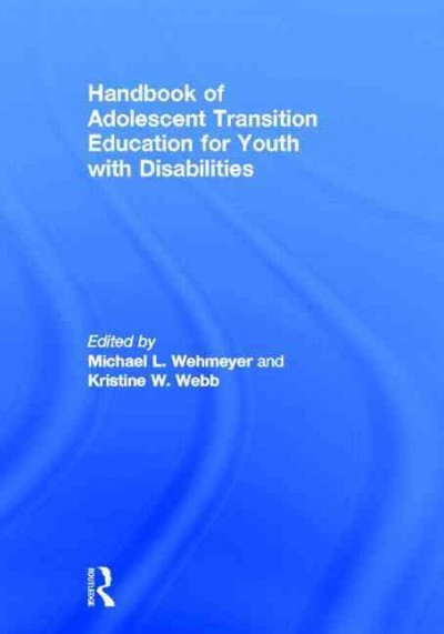 Handbook of adolescent transition education for youth with disabilities /