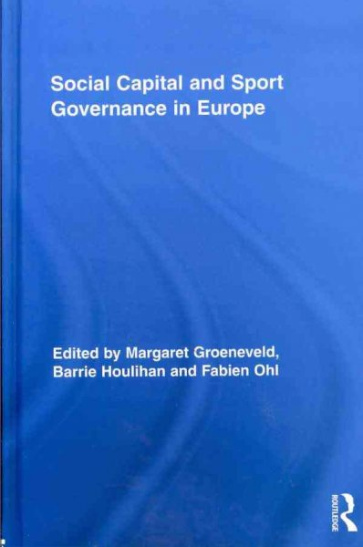 Social capital and sport governance in Europe /