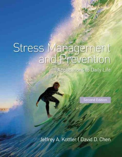 Stress management and prevention : applications to everyday life /