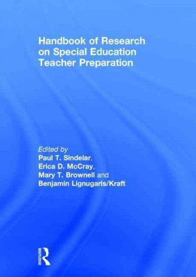 Handbook of research on special education teacher preparation /