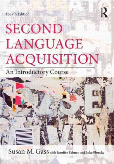 Second language acquisition : an introductory course