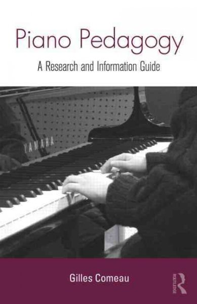 Piano pedagogy : a research and information guide