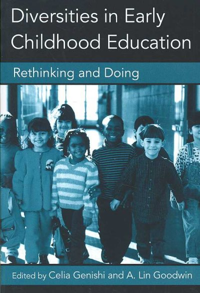 Diversities in early childhood education : rethinking and doing /