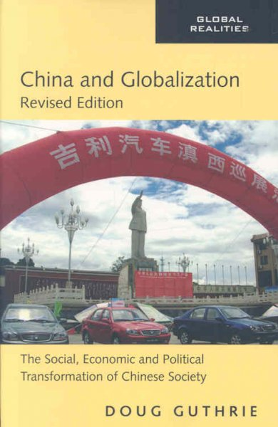 China and globalization:the social- economic and political transformation of Chinese society