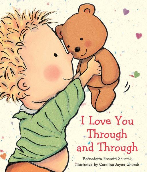 I Love You Through and Through:Board Book and Plush (附贈泰迪熊)
