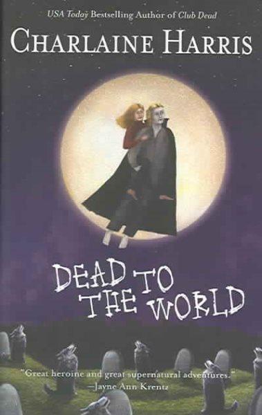 Dead to the World 南方吸血鬼4:意外的訪客