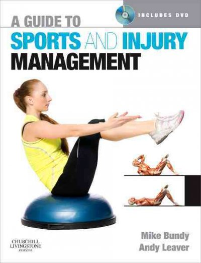 A guide to sports and injury management /