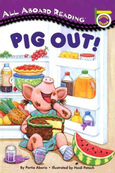 Pig Out! A Picture Reader with 24 Flash Cards (All Aboard Reading)