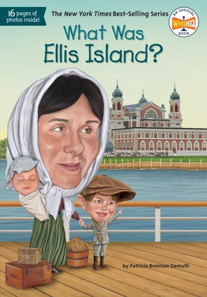 What was Ellis Island? /