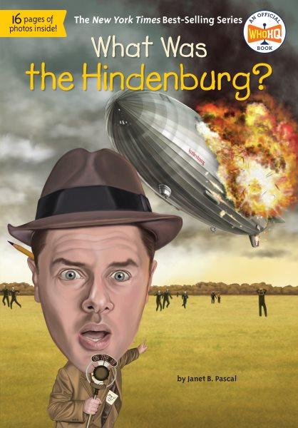 What was the Hindenburg? /