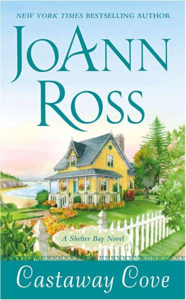 Castaway Cove : : a Shelter Bay novel