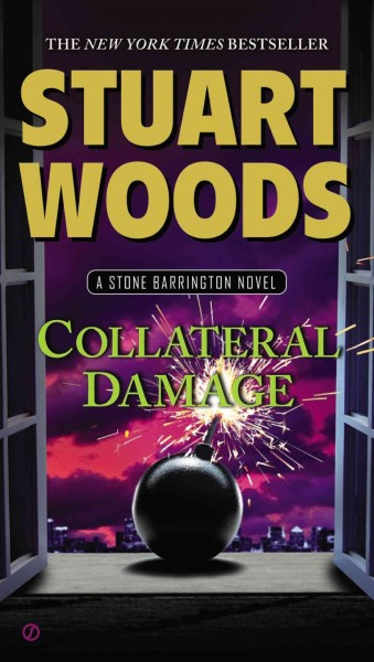 Collateral damage : : a Stone Barrington novel