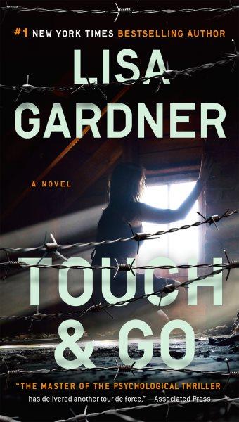 Touch & go : : a novel
