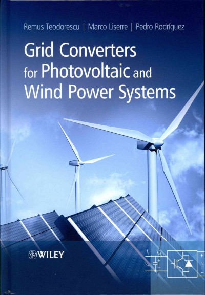 Grid converters for photovoltaic and wind power systems /