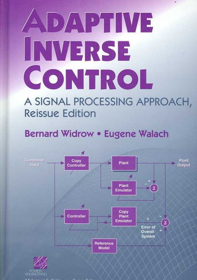 Adaptive inverse control : a signal processing approach /