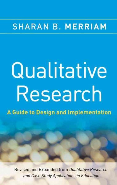 Qualitative research : a guide to design and implementation /