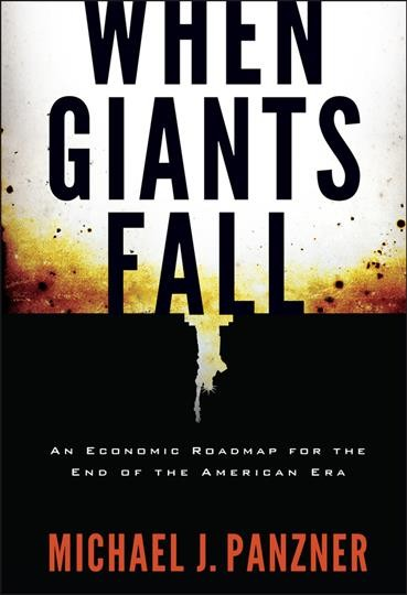 When giants fall:an economic roadmap for the end of the American era