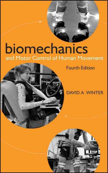 Biomechanics and motor control of human movement /