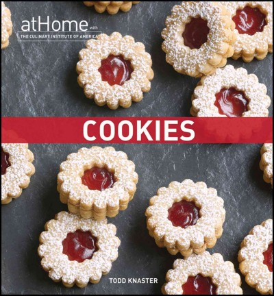 Cookies at home with the Culinary Institute of America /