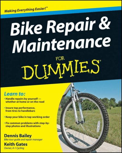 Bike repair & maintenance for dummies /