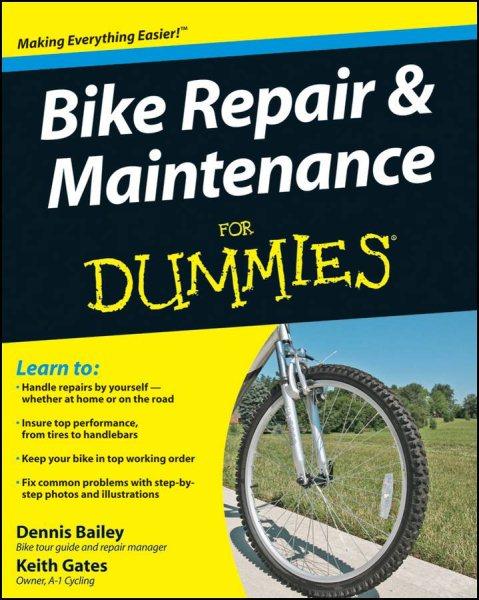 Bike repair & maintenance for dummies /
