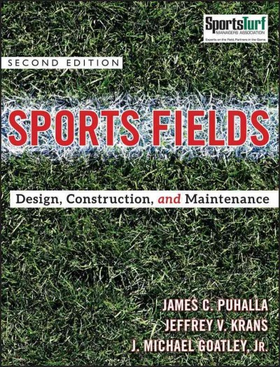 Sports fields : design, construction, and maintenance /