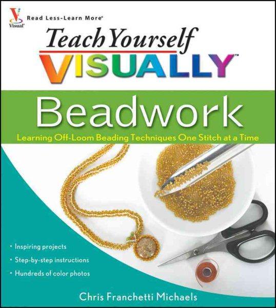 Teach Yourself Visually Beadwork