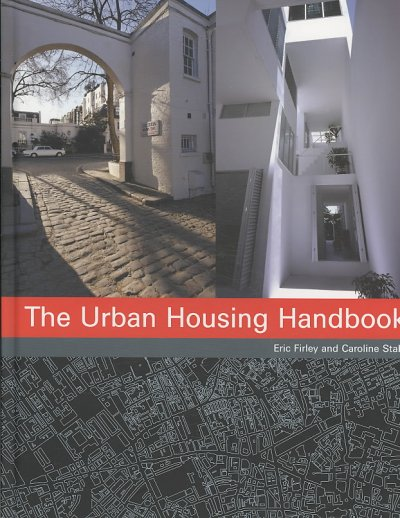 The urban housing handbook /