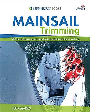 Mainsail trimming : an illustrated guide /