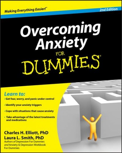 Overcoming anxiety for dummies /