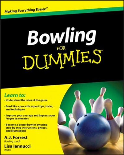 Bowling for dummies /