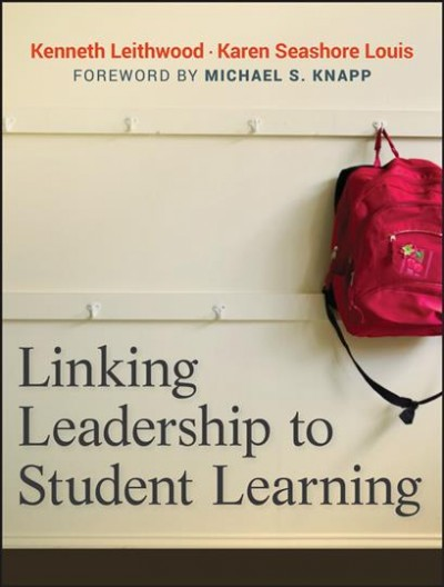 Linking leadership to student learning /