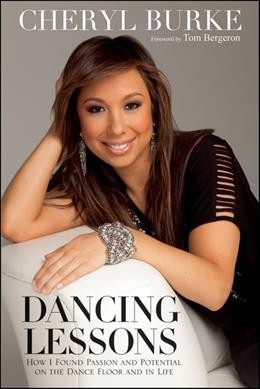 Dancing lessons : how I found passion and potential on the dance floor and in life /