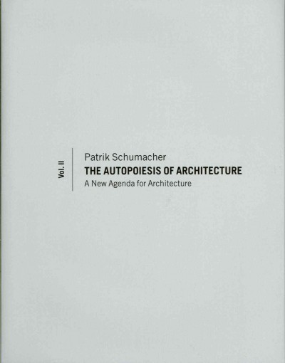 The autopoiesis of architecture /