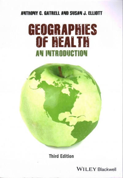 Geographies of health : an introduction /