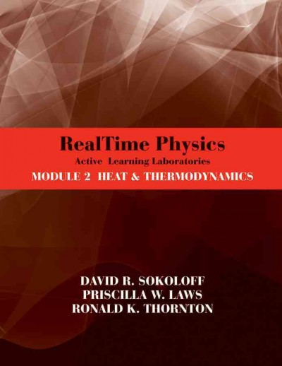 RealTime physics. Module 2, heat and thermodynamics : active learning laboratories