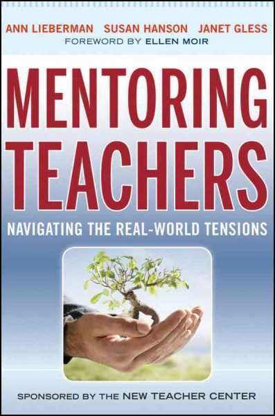 Mentoring teachers : navigating the real-world tensions /