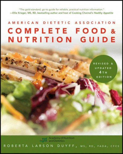 American Dietetic Association complete food and nutrition guide /