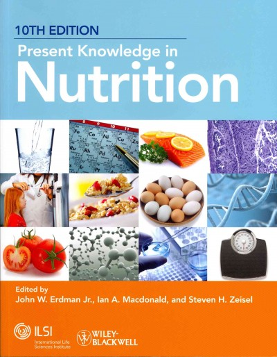 Present knowledge in nutrition /