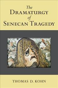 The dramaturgy of Senecan tragedy /