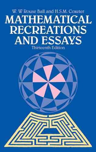 Mathematical recreations and essays /