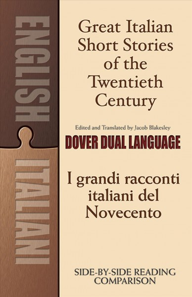 Great Italian Short Stories of the Twentieth Century / I Grandi Racconti Italiani Del Nove