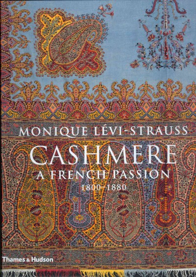 Cashmere : : a French passion- 1800-1880