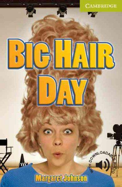Big hair day /