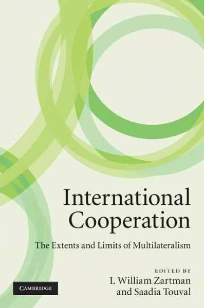 International cooperation:the extents and limits of multilateralism