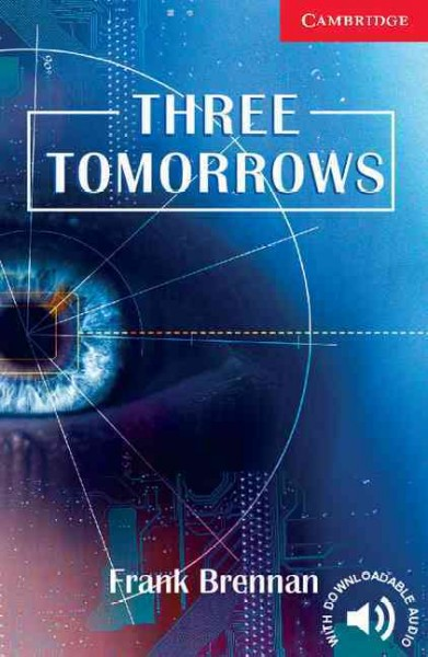 Three tomorrows /