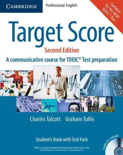 Target score : a communicative course for TOEIC test preparation : student
