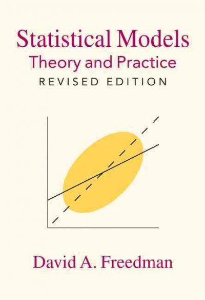 Statistical Models:Theory and Practice
