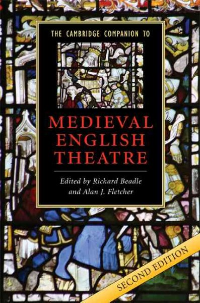 The Cambridge companion to medieval English theatre /