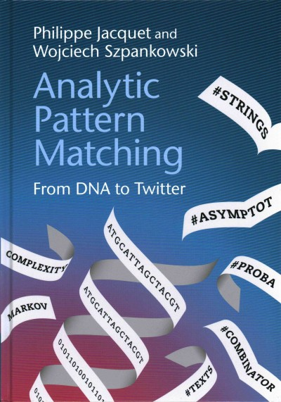 Analytic pattern matching from DNA to Twitter /